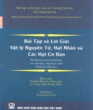 Hướng dẫn giải bài tập Vật lý nguyên tử, hạt nhân và các hạt cơ bản: Phần 2