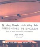Giáo trình Kỹ năng thuyết trình tiếng Anh (Presenting in English): Phần 2 - Mark Powell
