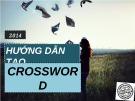 Bài giảng Hướng dẫn tạo Crossword
