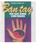 Sức khỏe con người thông qua Bàn tay: Phần 1
