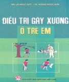 Ebook Điều trị gãy xương ở trẻ em: Phần 2 – BS. lã Ngọc Quý, TS. Hoàng Ngọc Sơn