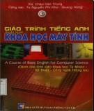Giáo trình Tiếng Anh chuyên ngành Khoa học máy tính: Phần 2 - KS. Châu Văn Trung