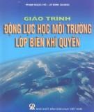 Giáo trình Động lực học môi trường lớp biên khí quyển: Phần 2 – Phạm Ngọc Hồ, Lê Đình Quang