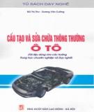 Ebook Cấu tạo và sửa chữa thông thường ô tô: Phần 2 – Bùi Thị Thư, Dương Văn Cường