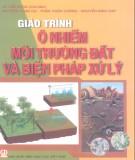 Giáo trình Ô nhiễm môi trường đất và biện pháp xử lý: Phần 1 – Lê Văn Khoa (chủ biên)