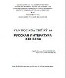 Giáo trình Văn học Nga thế kỷ 19: Phần 2 - Phạm Thị Thu Hà (Khoa Ngữ văn Nga - ĐH KHXH&NV TP.HCM)
