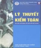 Ebook Lý thuyết kiểm toán: Phần 1 – PGS.TS.NSƯT. Nguyễn Quang Quynh (ĐH Kinh tế Quốc dân)