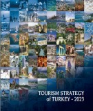 Ebook Tourism Strategy of Turkey 2023: Ministry of Culture & Tourism (Part 1)