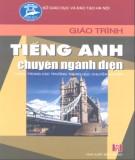 Giáo trình Tiếng Anh chuyên ngành Điện - English for Electrical Engnieering (Dùng cho các trường THCN): Phần 2 - Hứa Thị Mai Hoa