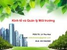 Bài giảng Kinh tế và quản lý môi trường: Chuyên đề 3 - PGS.TS  Lê Thu Hoa