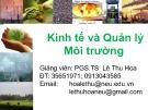 Bài giảng Kinh tế và quản lý môi trường: Chuyên đề 1 - PGS.TS  Lê Thu Hoa