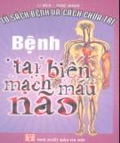 Ebook Bệnh tai biến mạch máu não: Phần 1 – Li Wen, Tong Qiang, Phạm Thùy Linh (dịch)