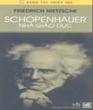 schopenhauer nhà giáo dục: phần 2 – friedrich nietzsche, mạnh tường, tố linh (dịch)
