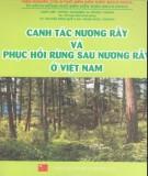canh tác nương rẫy và phục hồi rừng sau nương rẫy ở việt nam: phần 1 – ts. võ Đại hải (chủ biên)