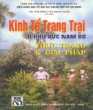 Ebook Kinh tế trang trại ở khu vực Nam bộ thực trạng và giải pháp: Phần 2 – TS. Trương Thị Minh Sâm