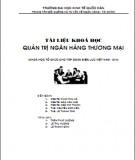 Tài liệu khóa học Quản trị ngân hàng thương mại (Khóa học tổ chức cho tập đoàn điện lực Việt Nam - EVN) : Phần 1 - ĐH Kinh tế Quốc dân