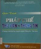 Giáo trình Pháp chế Thư viện - Thông tin (Chương trình đại học chuyên ngành Thông tin - Thư viện): Phần 1 - Bùi Loan Thùy (ĐH KHXH&NV TP.HCM)