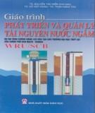 Giáo trình Phát triển và quản lý tài nguyên nước ngầm: Phần 1 – TS. Nguyễn Thu Hiền (chủ biên) (ĐH Thủy Lợi)