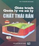 Giáo trình Quản lý và xử lý chất thải rắn: Phần 2 – PGD.TS Nguyễn Văn Phước