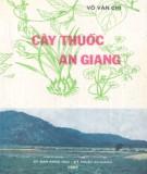 Ebook Cây thuốc An Giang: Phần 2 – Võ Văn Chi