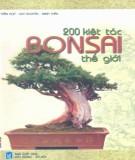 Ebook 200 kiệt tác Bonsai thế giới: Phần 1 – NXB Lao động Xã hội