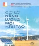 Ebook Cơ sở năng lượng mới và tái tạo: Phần 2 – Đặng Đình Thống, Lê Danh Liên