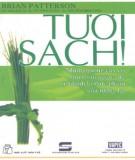 Những giống cây cỏ có vốn từ ngàn xưa sẽ chính là thực phẩm của tương lai - Tươi sạch: Phần 2