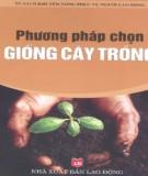 Ebook Phương pháp chọn giống cây trồng: Phần 2 – NXB Lao động
