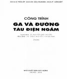 Ebook Công trình ga và đường tàu điện ngầm: Phần 1 - NXB Xây dựng Hà Nội