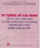 Vai trò lãnh đạo và sức chiến đấu của Đảng trong điều kiện Đảng cầm quyền - Tư tưởng Hồ Chí Minh: Phần 1
