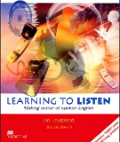 Ebook Learning to listen 3 - Making sence of spoken English: Student book 3 - Lin Lougheed