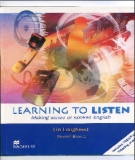 Ebook Learning to Listen: Making sense of spoken English: Student book 1 - Lin Lougheed