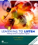 Ebook Learning to listen: making sense of spoken English : student's book 2 - Lin Lougheed