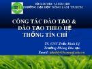 Công tác đào tạo & đào tạo theo hệ thống tín chỉ - TS. GVC.Trần Đình Lý