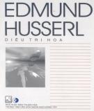 Edmund Husserl - Tủ sách Triết học phương Tây: Phần 1