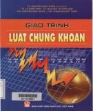 Giáo trình Luật Chứng khoán: Phần 1 - TS. Nguyễn Văn Tuyến (chủ biên)