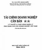 Ebook Tài chính doanh nghiệp căn bản (Lý thuyết & thực hành quản lý ứng dụng cho các doanh nghiệp Việt Nam): Phần 1 - TS. Nguyễn Minh Kiều