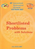 International Mathematical Olympiad Vietnam 2007 (Đáp án IMO shortlish 2007)
