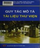 Ebook Quy tắc mô tả tài liệu thư viện: Phần 2 - ThS. Nguyễn Thị Kim Loan (chủ biên)