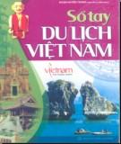Ebook Sổ tay du lịch Việt Nam: Phần 1 - Đoàn Huyền Trang