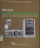 Giáo trình Nguồn điện thông tin (Dùng cho các trường công nhân Bưu điện - Hệ 18 tháng): Phần 1 - Lê Quang Vị