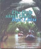 Ebook Du lịch sinh thái Bạc Liêu: Phần 1 - Nguyễn Văn Thanh, Phan Trung Nghĩa