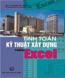 Ebook Tính toán kỹ thuật xây dựng trên Excel: Phần 2 - PGS.TS. Nguyễn Viết Trung (chủ biên)