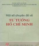 Ebook Một số chuyên đề về tư tưởng Hồ Chí Minh: Phần 1 - TS. Đinh Xuân Lý (chủ biên)