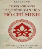 Trong ánh sáng tư tưởng văn hóa Hồ Chí Minh: Phần 1