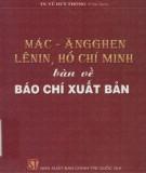 Báo chí xuất bản - Mác-Ăngghen, Lênin, Hồ Chí Minh bàn: Phần 1