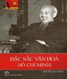 Hồ Chí Minh - Đặc sắc văn hóa: Phần 1