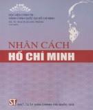 Ebook Nhân cách Hồ Chí Minh: Phần 2 - GS.TS. Mạch Quang Thắng (chủ biên)