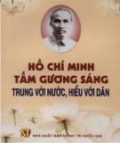 Tấm gương sáng trung với nước, hiếu với dân - Hồ Chí Minh: Phần 2