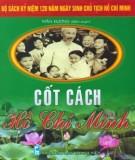 Cốt cách Hồ Chí Minh: Phần 1